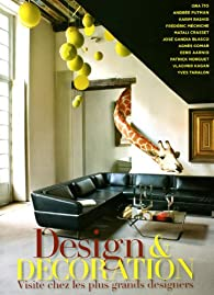 Design & decoration : Visite chez les plus grands designers par Jean-François Jaussaud