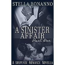 A Sinister Affair (Part One Book 1)