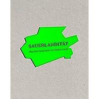 SAUERLANDITÄT: Was das Sauerland zur Marke macht