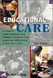 img - for Educational Care: A System for Understanding and Helping Children With Learning Differences at Home and in School book / textbook / text book