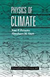 img - for Physics of Climate by Jose P. Peixoto (1992-02-01) book / textbook / text book