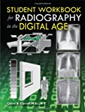 Student Workbook for Radiography in the Digital Age, Carroll, Quinn B., 0398087172