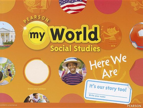 ELEMENTARY SOCIAL STUDIES 2013 STUDENT EDITION (CONSUMABLE) GR. K