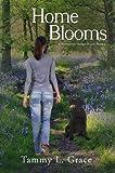 Home Blooms: A Hometown Harbor Novel (Hometown Harbor Series Book 2)