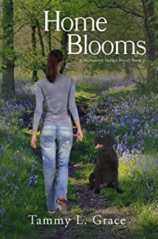 Home Blooms: A Hometown Harbor Novel (Hometown Harbor Series Book 2) by [Grace, Tammy L.]