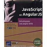 JavaScript et AngularJS  Développez vos pages Web