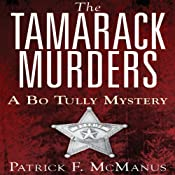 The Tamarack Murders: A Bo Tully Mystery, Book 5 | Patrick F. McManus