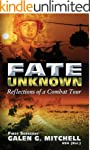 Fate UnKnown: Reflections of a Combat...