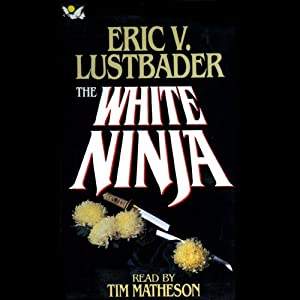 The White Ninja Audiobook