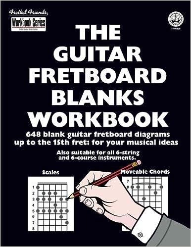 Amazon Com The Guitar Fretboard Blanks Workbook 648 Blank Guitar