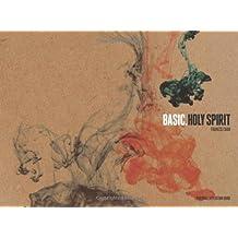 Basic, Vol. 3: Holy Spirit