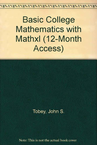 Basic College Mathematics with MathXL (12-month access) (6th Edition)