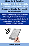 How Do I Quickly, Efficiently & Wirelessly Transfer a Document to an Amazon Kindle Device Or Other Devices?