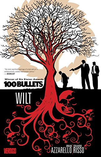 100 Bullets Vol. 13: Wilt by DC Vertigo