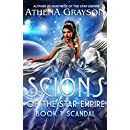 Scandal: Scions of the Star Empire #1
