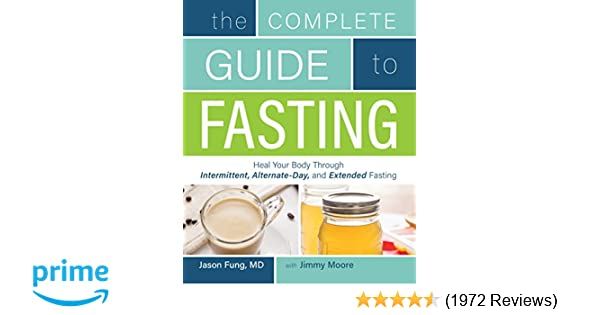 The Complete Guide to Fasting: Heal Your Body Through Intermittent