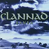 Banba: Remastered & Repackaged by Clannad (2004-03-01)