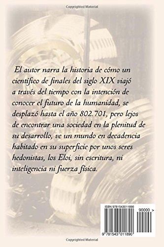 La Máquina del Tiempo (Spanish Edition): Herbert George Wells, Roberto Zavala: 9781543011890: Amazon.com: Books