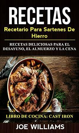 Amazon.com: Recetas: Recetario Para Sartenes De Hierro ...