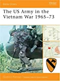 The US Army in the Vietnam War 1965-73, Gordon Rottman, 1846032393