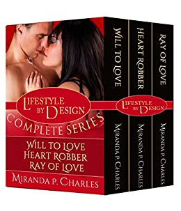 Lifestyle by Design: The Complete Series by [Charles, Miranda P.]