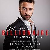 Jet-Set Billionaire: The Complete Series | Jenna Chase, JB Duvane