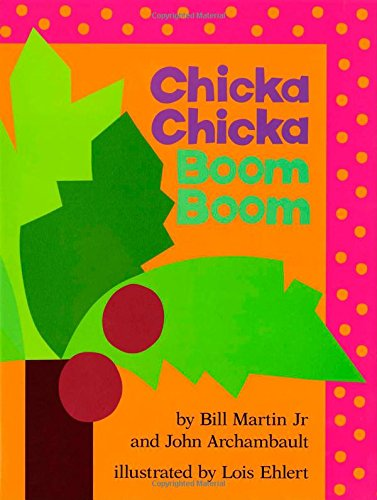 Chicka Chicka Boom Boom (Chicka Chicka Book, A) (Halloween Costumes For 1 Year Old Boy Uk)