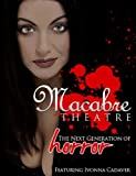 Macabre Theatre Presents: The Wolfman Versus the Vampire Woman