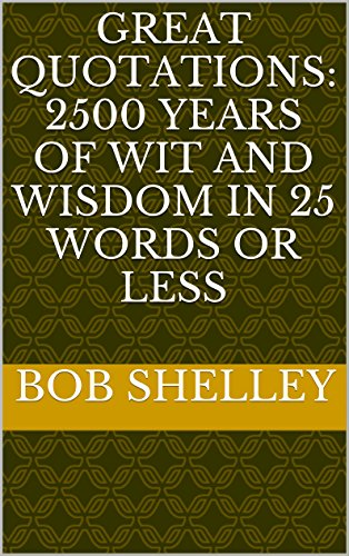 Great Quotations 60 Years Of Wit And Wisdom In 60 Words Or Less Fascinating Great Quotations