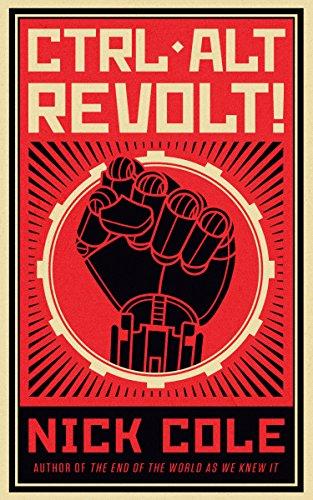 Amazon ctrl alt revolt ebook nick cole kindle store ctrl alt revolt by cole nick fandeluxe Document