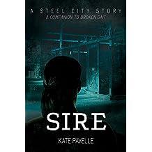 Sire (Steel City Stories)