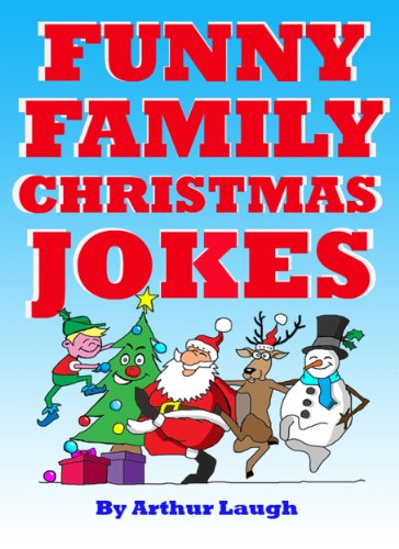 funny family christmas jokes childrens jokes book 1 by laugh arthur - Childrens Christmas Jokes