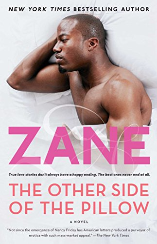 The Other Side of the Pillow: A Novel (Planet Zane)