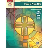 Hymns in Praise Style: 25 Traditional Hymns in Contemporary Musical Settings, Book and CD
