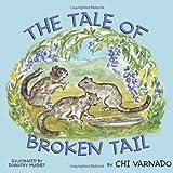 The Tale of Broken Tail, Chi Varnado, 1468507354