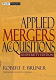 img - for Applied Mergers and Acquisitions, University Edition by Robert F. Bruner (2004-03-22) book / textbook / text book