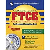 FTCE Professional Education w/ CD-ROM (REA) The Best Test Prep: 3rd Edition (FTCE Teacher Certification Test Prep)