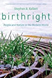 Birthright, Stephen R. Kellert, 0300205791