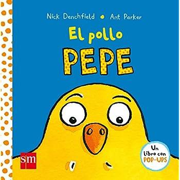 El Pollo Pepe/ Pepe the Chicken (Spanish Edition)