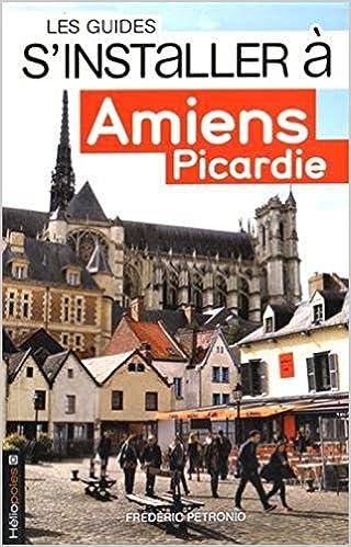 Lire Amiens, Picardie pdf