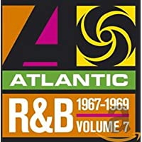 Atlantic R&B, Vol. 7: 1967-1969