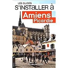 S'installer à Amiens Picardie