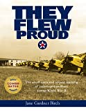 img - for They Flew Proud book / textbook / text book