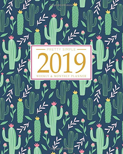 Pdf Self-Help 2019 Planner Weekly And Monthly: Calendar Schedule + Organizer | Inspirational Quotes And Fancy Cactus Cover | January 2019 through December 2019