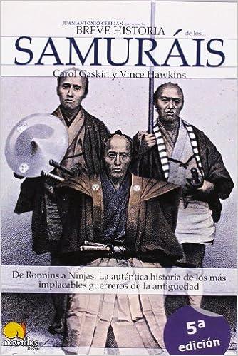 Breve historia de los samuráis: De Ronnins a Ninjas: La ...