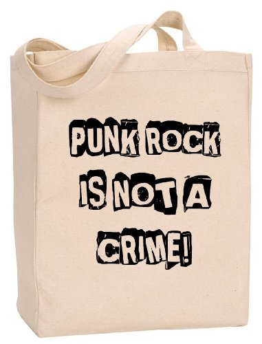Price comparison product image PUNK ROCK IS NOT A CRIME - BigBoyMusic - Natural Canvas Tote Bag with Gusset