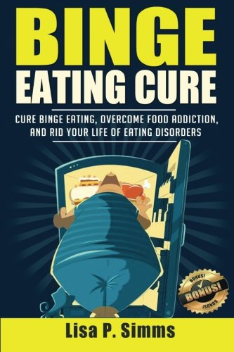 Binge Eating Cure Addictions Disorders
