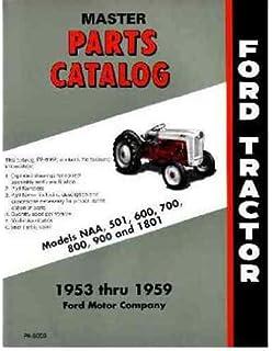 Amazon.com: 1953 1954 1955 FORD TRACTOR Model NAA Service Manual ...