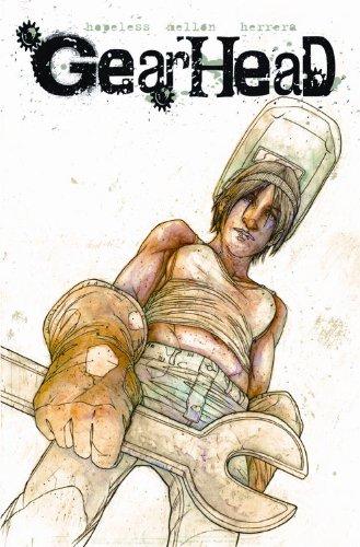 Gearhead: Amazon.es: Dennis Hopeless, Sean Patrick OReilly, Kevin Mellon: Libros en idiomas extranjeros