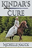 Kindar's Cure, Michelle Hauck, 1938888049